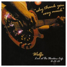 Why Thank You Very Much mp3 Live by Todd Wolfe