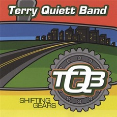 Shifting Gears mp3 Album by Terry Quiett Band