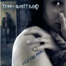 Cut The Rope mp3 Album by Terry Quiett Band