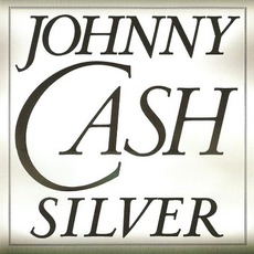 Silver mp3 Album by Johnny Cash