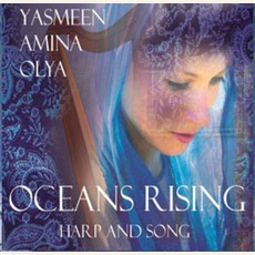 Oceans Rising mp3 Album by Yasmeen Amina Olya