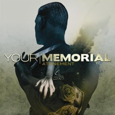 Atonement mp3 Album by Your Memorial