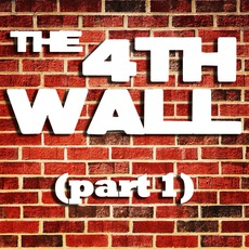 The 4th Wall (Part 1) mp3 Album by Solillaquists Of Sound