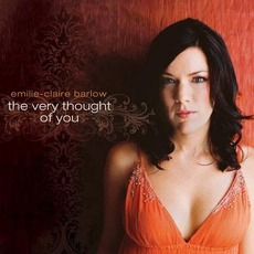 The Very Thought Of You mp3 Album by Emilie-Claire Barlow