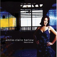 Like A Lover mp3 Album by Emilie-Claire Barlow
