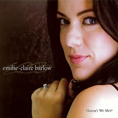 Haven't We Met? mp3 Album by Emilie-Claire Barlow