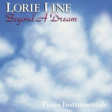 Beyond A Dream mp3 Album by Lorie Line