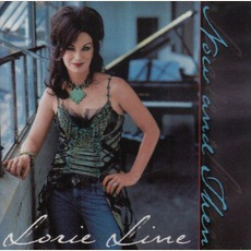 Now And Then mp3 Album by Lorie Line