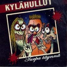 Turpa Täynnä mp3 Album by Kylähullut