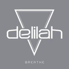 Breathe (Remixes) by Delilah