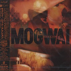 Rock Action (Japanese Edition) mp3 Album by Mogwai