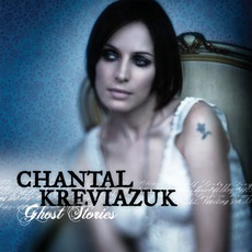 Ghost Stories mp3 Album by Chantal Kreviazuk