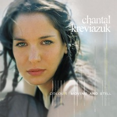 Colour Moving And Still mp3 Album by Chantal Kreviazuk