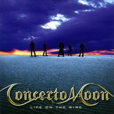 Life On The Wire mp3 Album by Concerto Moon