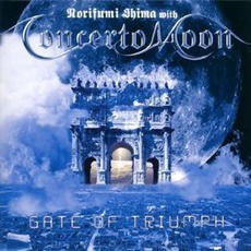 Gate Of Triumph mp3 Album by Concerto Moon