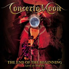 The End Of The Beginning, Live In Tokyo mp3 Live by Concerto Moon