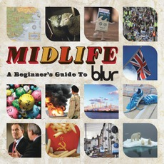 Midlife: A Beginners Guide To Blur mp3 Artist Compilation by Blur