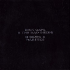B-Sides & Rarities mp3 Artist Compilation by Nick Cave & The Bad Seeds