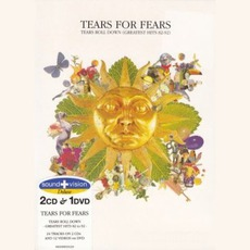 Tears Roll Down: Greatest Hits 82-92 (Re-Issue) by Tears For Fears