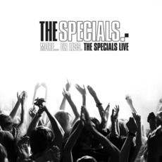 More...Or Less. The Specials Live mp3 Artist Compilation by The Specials