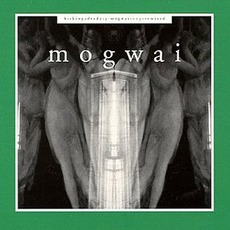 Kicking A Dead Pig: Mogwai Songs Remixed mp3 Remix by Mogwai