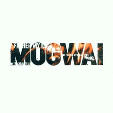 My Father My King mp3 Single by Mogwai