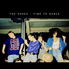 Time To Dance by The Shoes