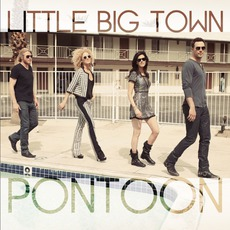 Pontoon mp3 Single by Little Big Town