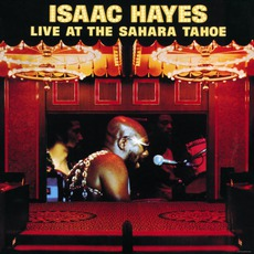 Live At The Sahara Tahoe mp3 Live by Isaac Hayes