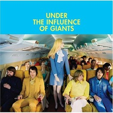 Under The Influence Of Giants mp3 Album by Under The Influence Of Giants