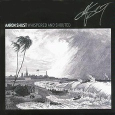 Whispered And Shouted mp3 Album by Aaron Shust