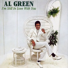 I'm Still In Love With You (Remastered) mp3 Album by Al Green