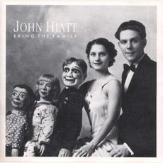 Bring The Family by John Hiatt