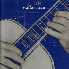 Guitar Man mp3 Album by J.J. Cale