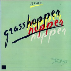 Grasshopper mp3 Album by J.J. Cale
