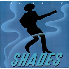 Shades mp3 Album by J.J. Cale
