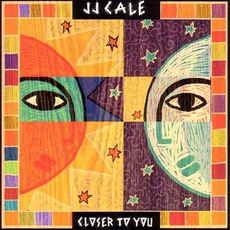 Closer To You mp3 Album by J.J. Cale