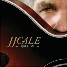 Roll On mp3 Album by J.J. Cale