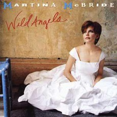 Wild Angels mp3 Album by Martina McBride