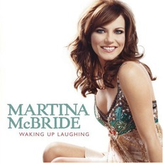 Waking Up Laughing mp3 Album by Martina McBride