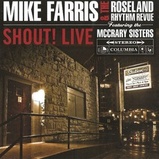 Shout! Live (Featuring The McCrary Sisters) by Mike Farris & The Roseland Rhythm Revuew