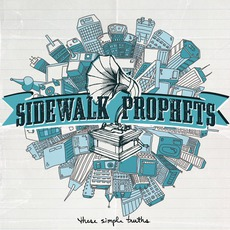 These Simple Truths mp3 Album by Sidewalk Prophets