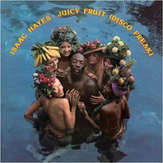 Juicy Fruit (Disco Freak) mp3 Album by Isaac Hayes