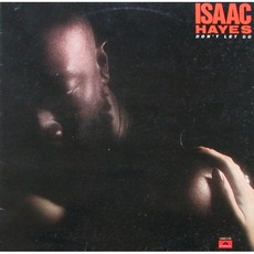 Don't Let Go mp3 Album by Isaac Hayes