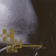 Raw & Refined by Isaac Hayes Movement