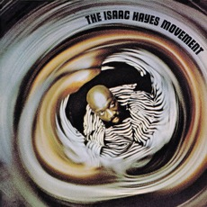 The Isaac Hayes Movement by Isaac Hayes Movement