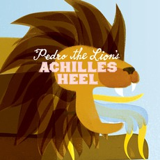 Achilles Heel mp3 Album by Pedro The Lion