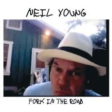 Fork In The Road by Neil Young