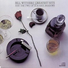 Bill Withers' Greatest Hits mp3 Artist Compilation by Bill Withers
