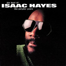 The Best Of Polydor Years mp3 Artist Compilation by Isaac Hayes